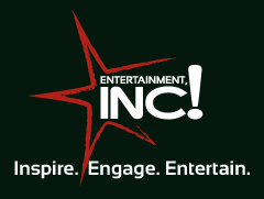 Entertainment Inc! - Inspire. Engage. Entertain.